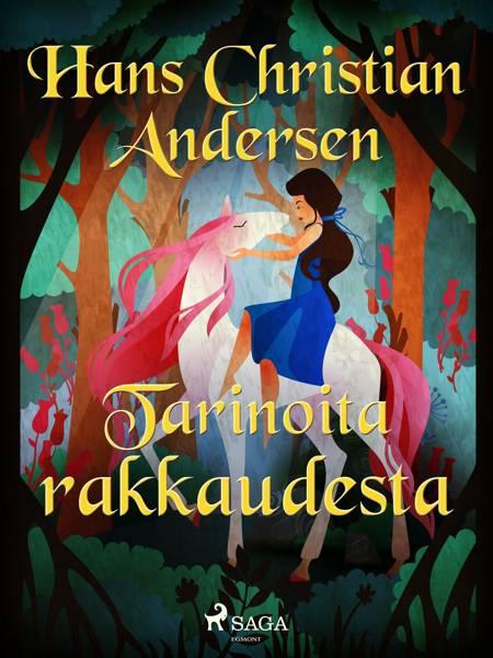 Tarinoita rakkaudesta af H.C. Andersen