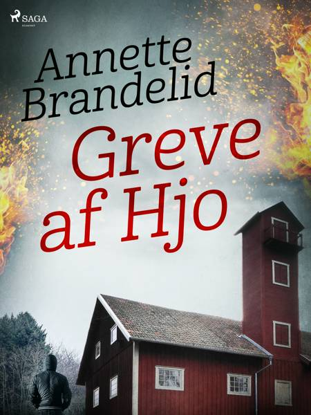 Greve af Hjo af Annette Brandelid