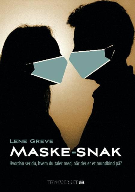 Maske-snak af Lene Greve