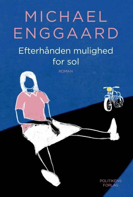 Efterhånden mulighed for sol af Michael Enggaard