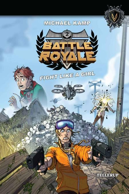 Battle Royal #2: Fight like a Girl af Michael Kamp