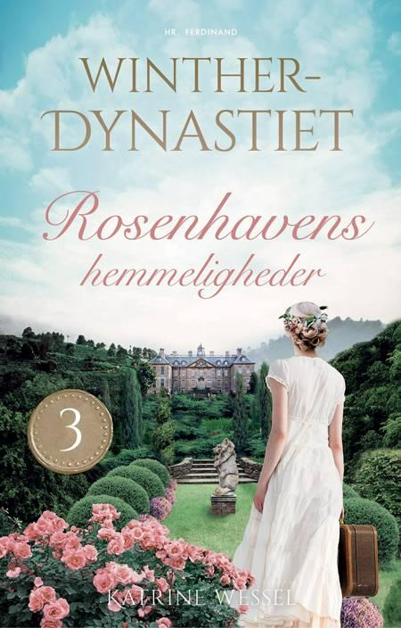 Rosenhavens hemmeligheder af Katrine Wessel