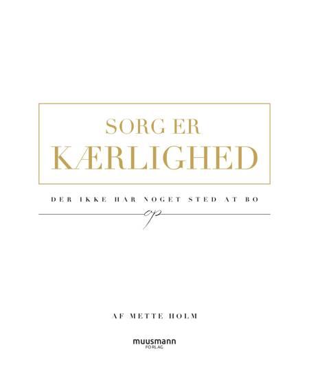 Sorg er kærlighed af Mette Holm