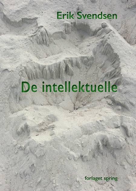 De intellektuelle af Erik Svendsen