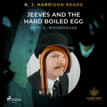 B. J. Harrison Reads Jeeves and the Hard Boiled Egg af P.G. Wodehouse
