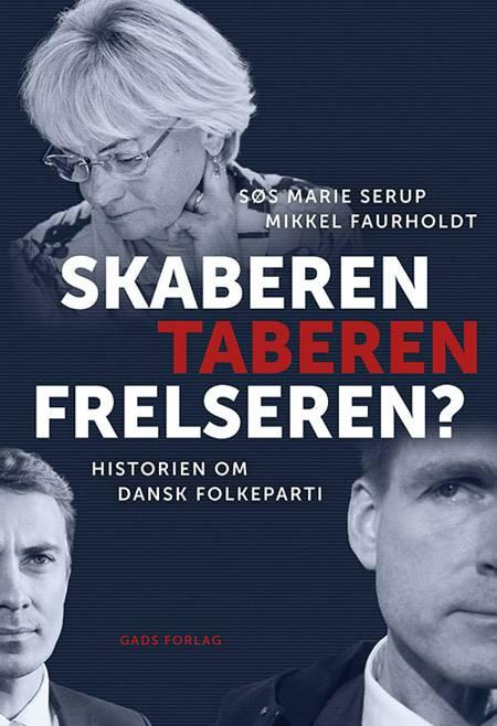 Skaberen, Taberen, Frelseren? af Mikkel Faurholdt og Søs Marie Serup