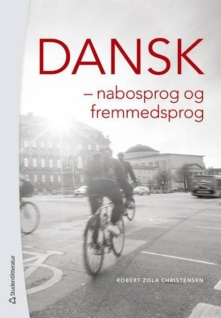 Dansk : nabosprog og fremmedsprog af Robert Zola Christensen