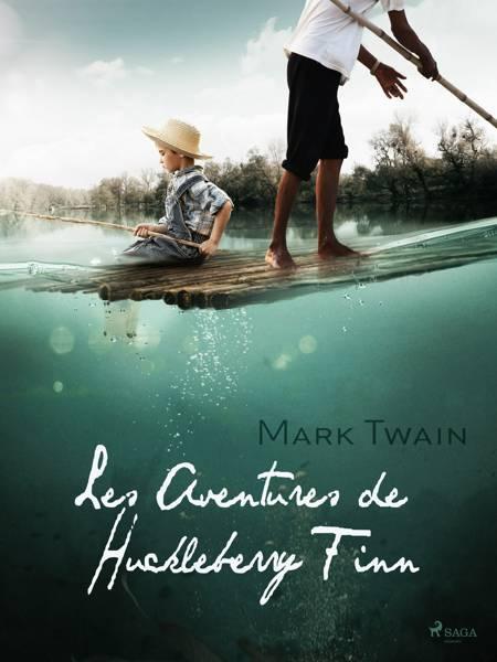 Les Aventures de Huckleberry Finn af Mark Twain