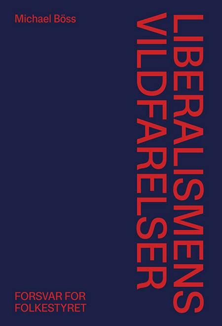 Liberalismens vildfarelser af Michael Böss