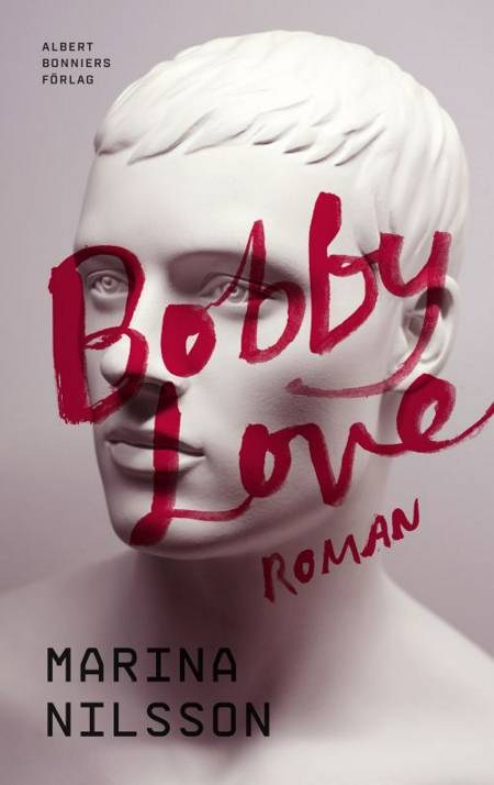 Bobby Love af Marina Nilsson