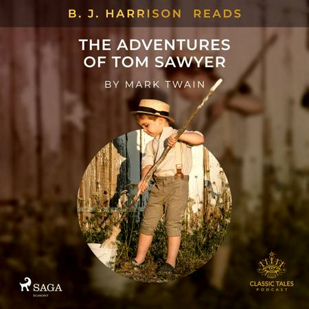 B. J. Harrison Reads The Adventures of Tom Sawyer af Mark Twain