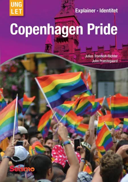 Copenhagen Pride af John Præstegaard og Julius Tromholt-Richter