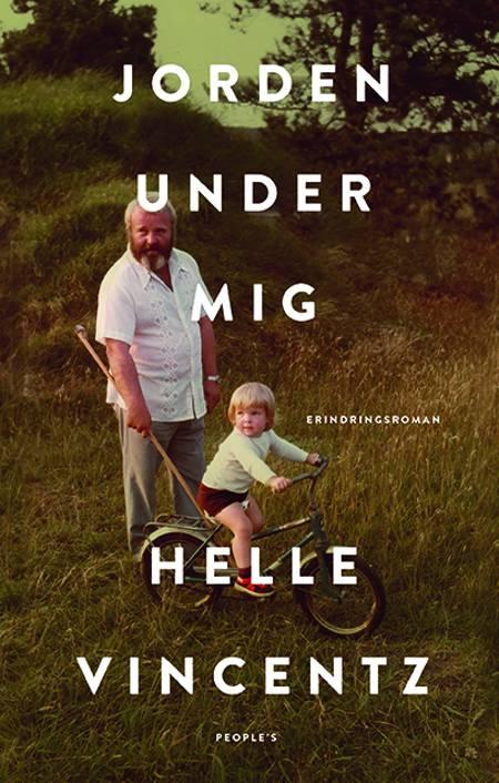Jorden under mig af Helle Vincentz