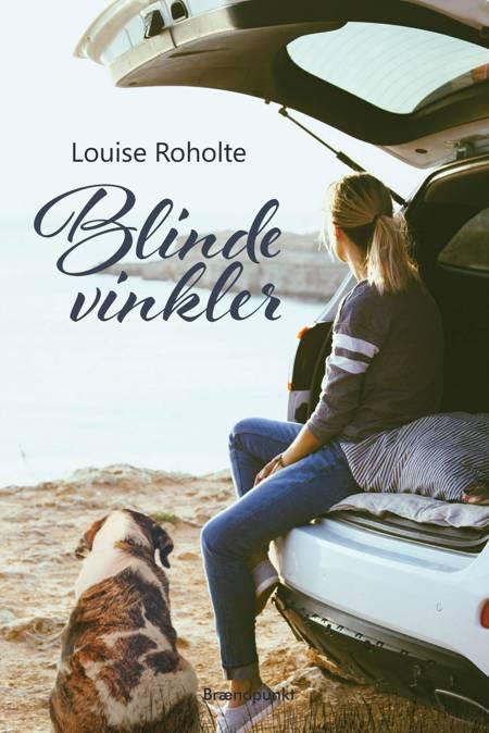 Blinde vinkler af Louise Roholte