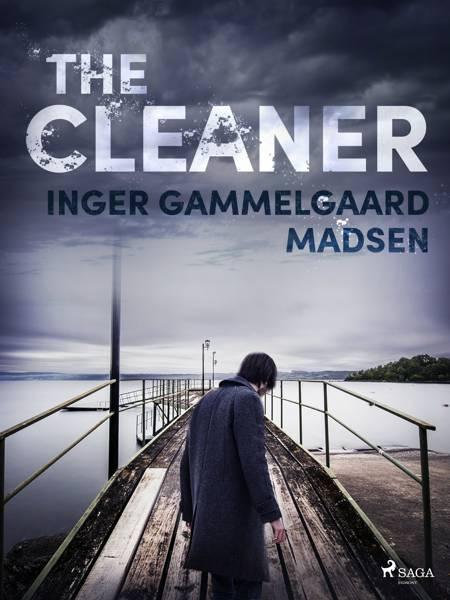 The Cleaner af Inger Gammelgaard Madsen