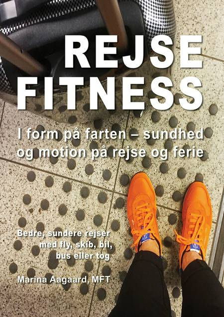 Rejse Fitness af Marina Aagaard