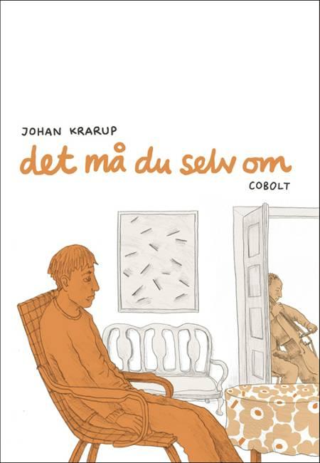 Det må du selv om af Johan F. Krarup