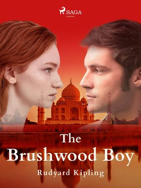 The Brushwood Boy af Rudyard Kipling