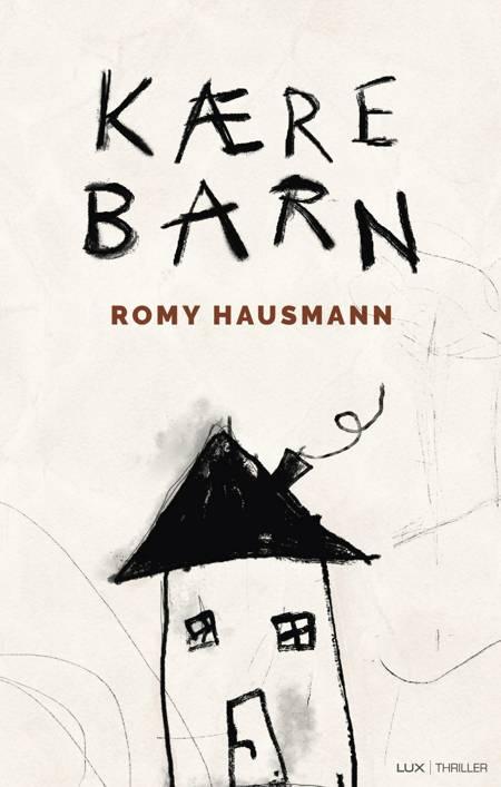 Kære barn af Romy Hausmann