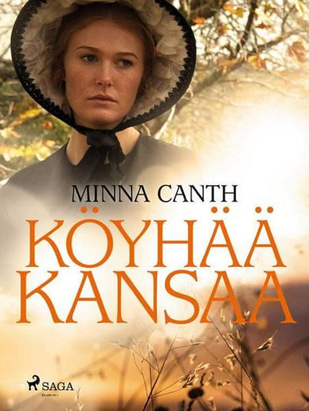 Köyhää kansaa af Minna Canth