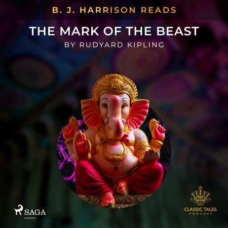 B. J. Harrison Reads The Mark of the Beast af Rudyard Kipling