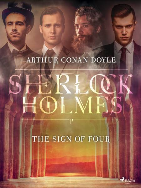 The Sign of Four af Arthur Conan Doyle