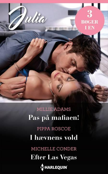 Pas på mafiaen! / I hævnens vold / Efter Las Vegas af Michelle Conder, Pippa Roscoe og Millie Adams