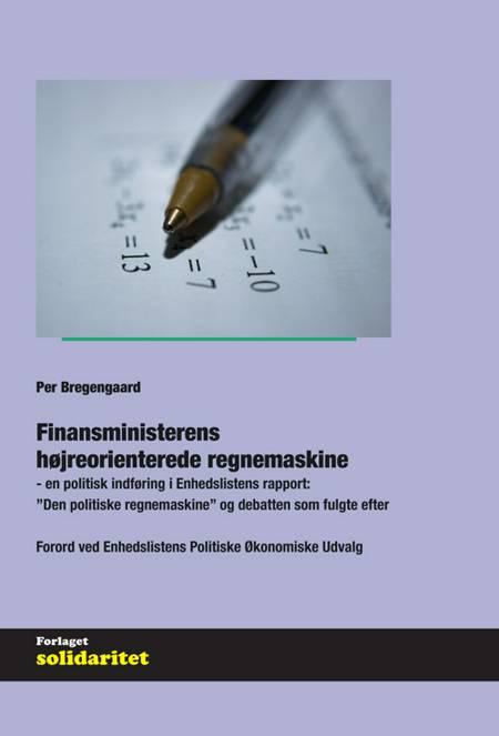 Finansministerens højreorienterede regnemaskine af Per Bregengaard