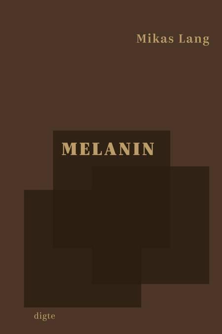 Melanin af Mikas Lang