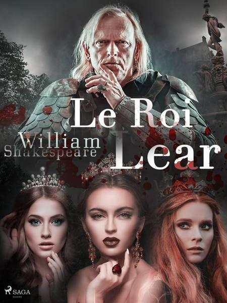 Le Roi Lear af William Shakespeare
