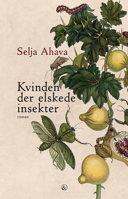 Kvinden der elskede insekter af Selja Ahava
