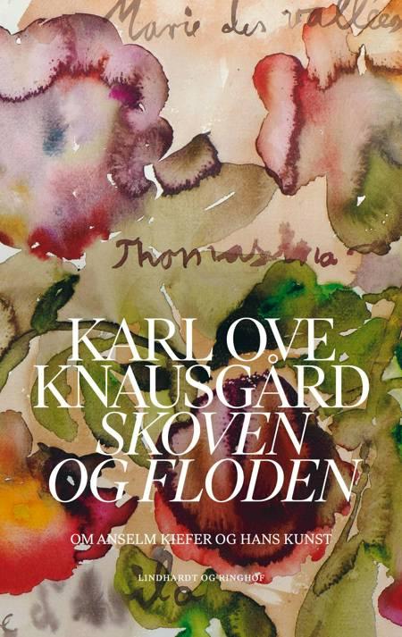 Skoven og floden af Karl Ove Knausgård