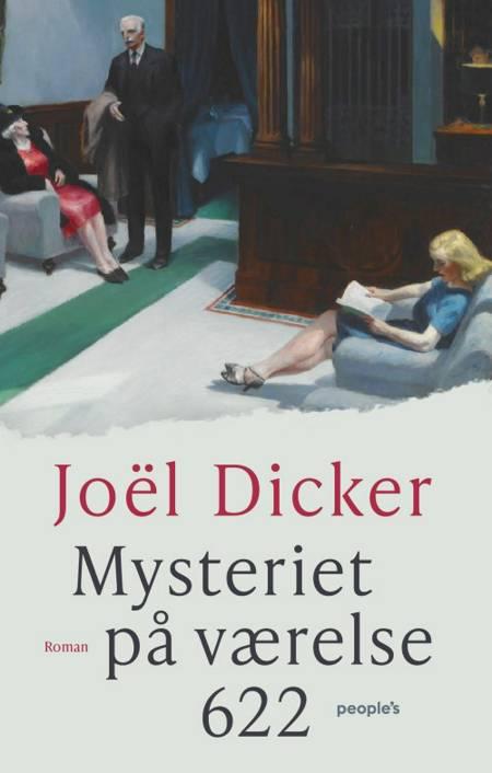 Mysteriet på værelse 622 af Joël Dicker