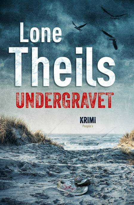 Undergravet af Lone Theils