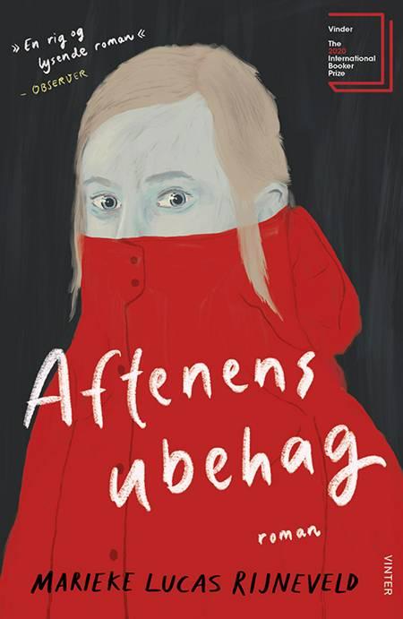 Aftenens ubehag af Marieke Lucas Rijneveld