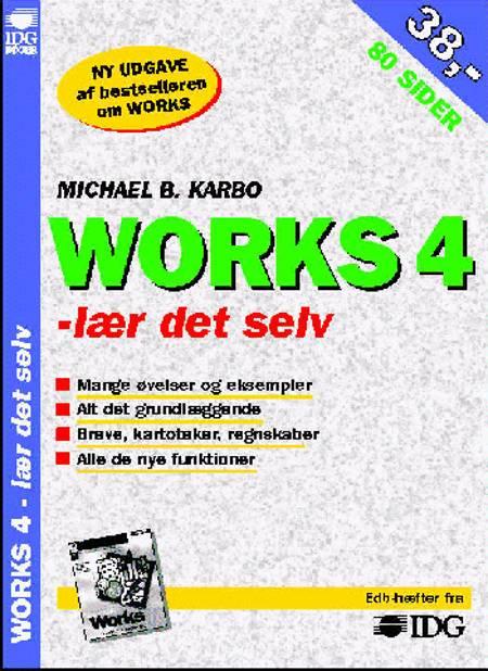 Works 4 - lær det selv af Michael B. Karbo
