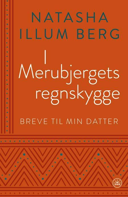 I MERUBJERGETS REGNSKYGGE af Natasha Illum Berg