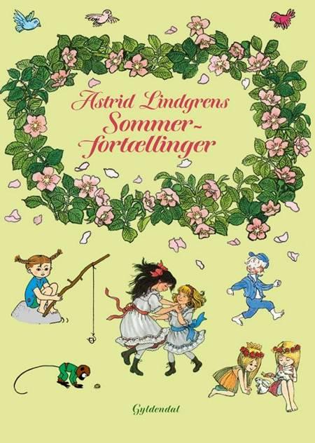 Astrid Lindgrens sommerfortællinger af Astrid Lindgren