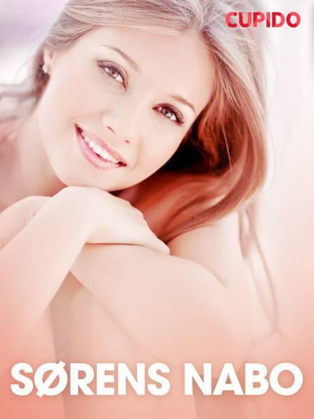 Sørens nabo - erotiske noveller af Cupido