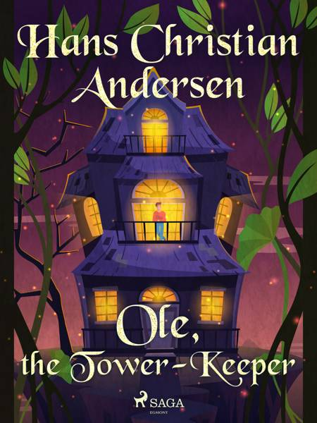 Ole, the Tower-Keeper af H.C. Andersen