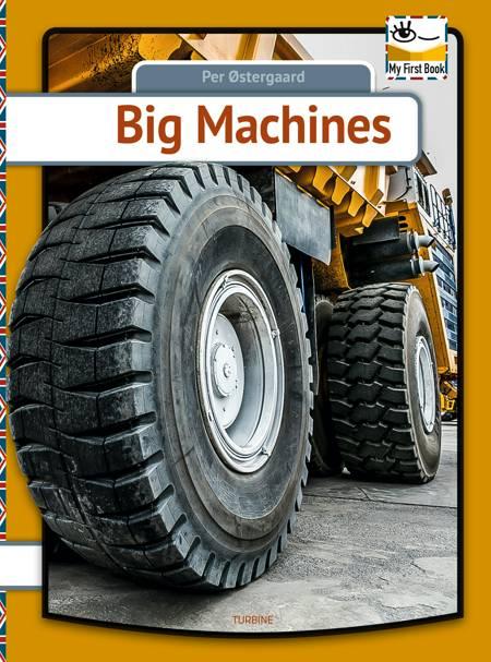 Big Machines af Per Østergaard