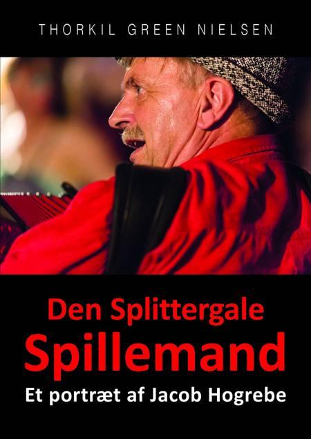 Den Splittergale Spillemand af Thorkil Green Nielsen