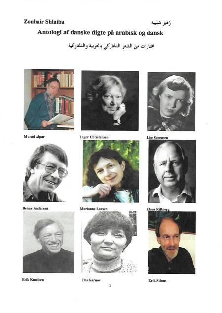 Antologi af danske digte på arabisk og dansk. af Benny Andersen, Klaus Rifbjerg og I. Christensen m.fl.