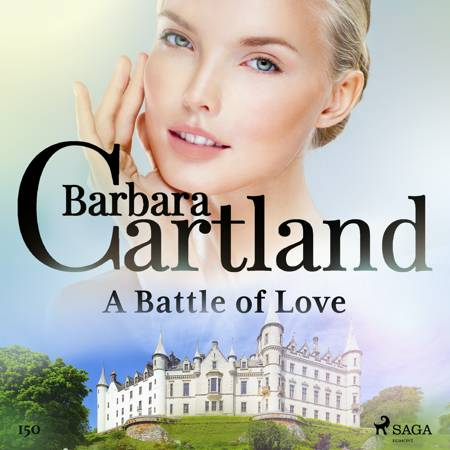 A Battle of Love (Barbara Cartland's Pink Collection 150) af Barbara Cartland