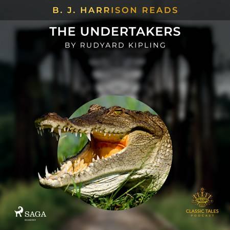 B. J. Harrison Reads The Undertakers af Rudyard Kipling