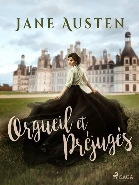 Orgueil et Préjugés af Jane Austen