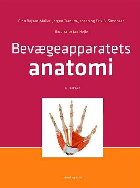 Bevægeapparatets anatomi af Finn Bojsen-Møller, Jørgen Tranum-Jensen, Erik B. Simonsen og Jan Hejle m.fl.