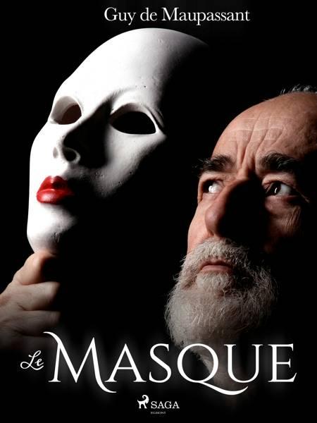 Le Masque af Guy de Maupassant