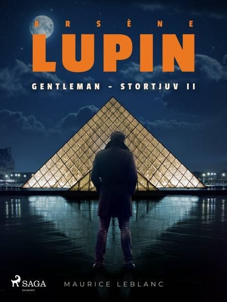 Arsène Lupin: Gentleman - Stortjuv II af Maurice Leblanc
