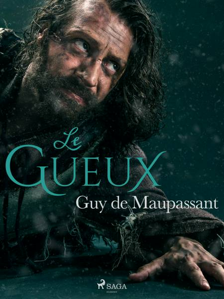 Le Gueux af Guy de Maupassant
